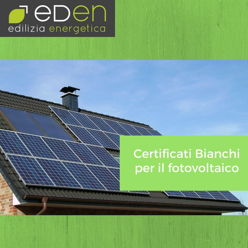 Certificati Bianchi per il fotovoltaico