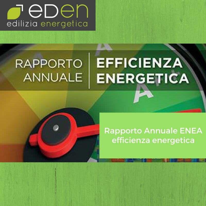 Rapporto annuale ENEA efficienza energetica