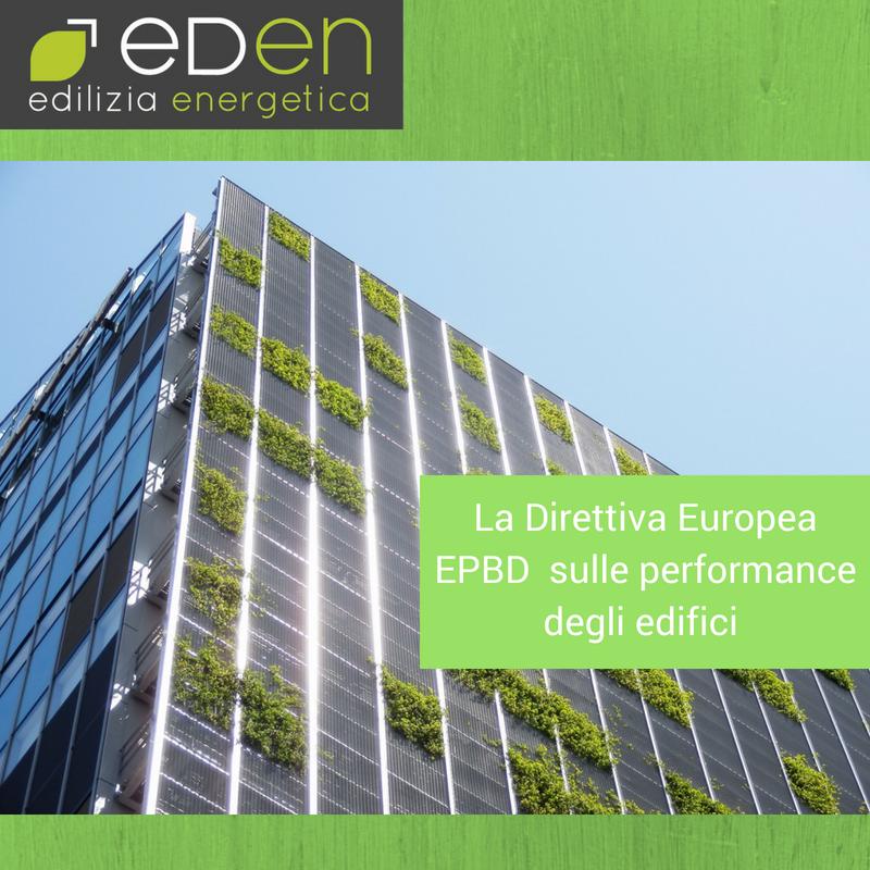 Firmata la direttiva europea EPBD sulle perfomance degli edifici