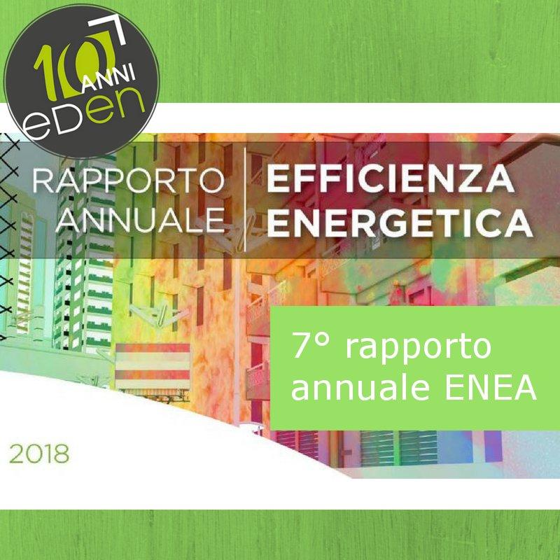 7° Rapporto annuale Efficienza Energetica dell'ENEA