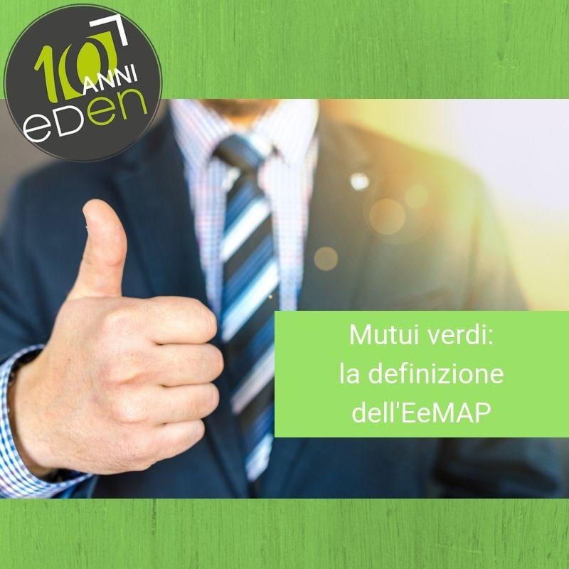 Mutui verdi: la definizione dell'EeMAP