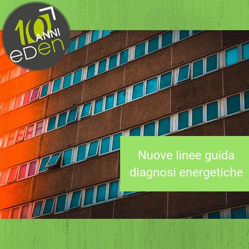 Diagnosi energetiche: dall'ENEA le nuove linee guida