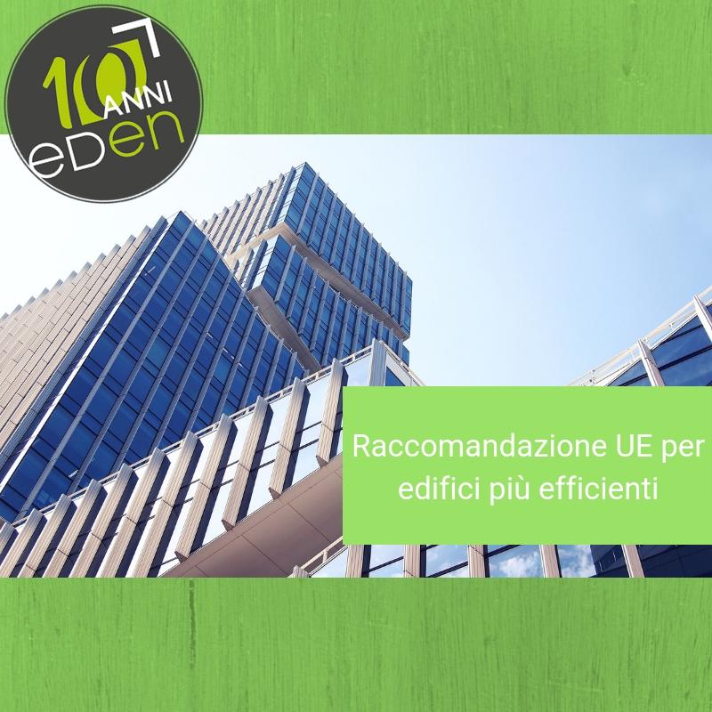 Raccomandazione UE per ristrutturare gli edifici