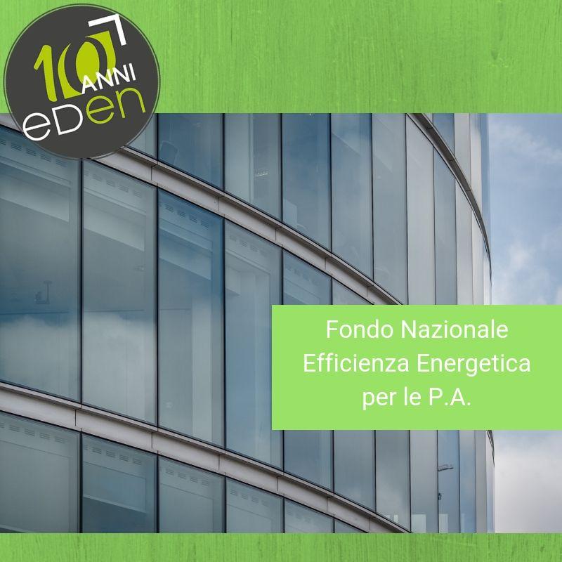 Fondo Nazionale Efficienza Energetica per le Pubbliche Amministrazioni