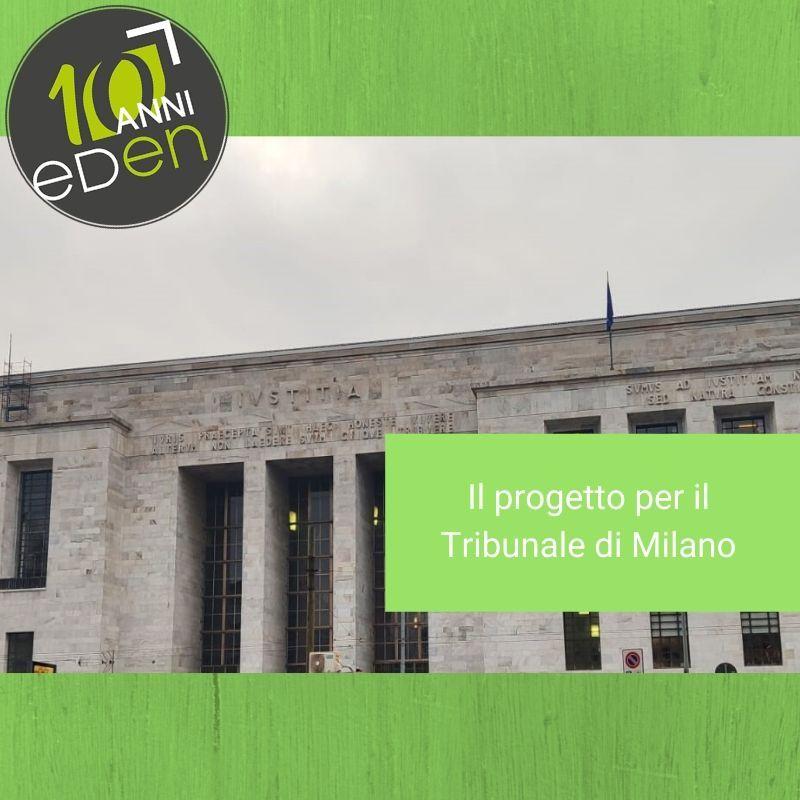 Nuovi progetti del 2020: il tribunale di Milano