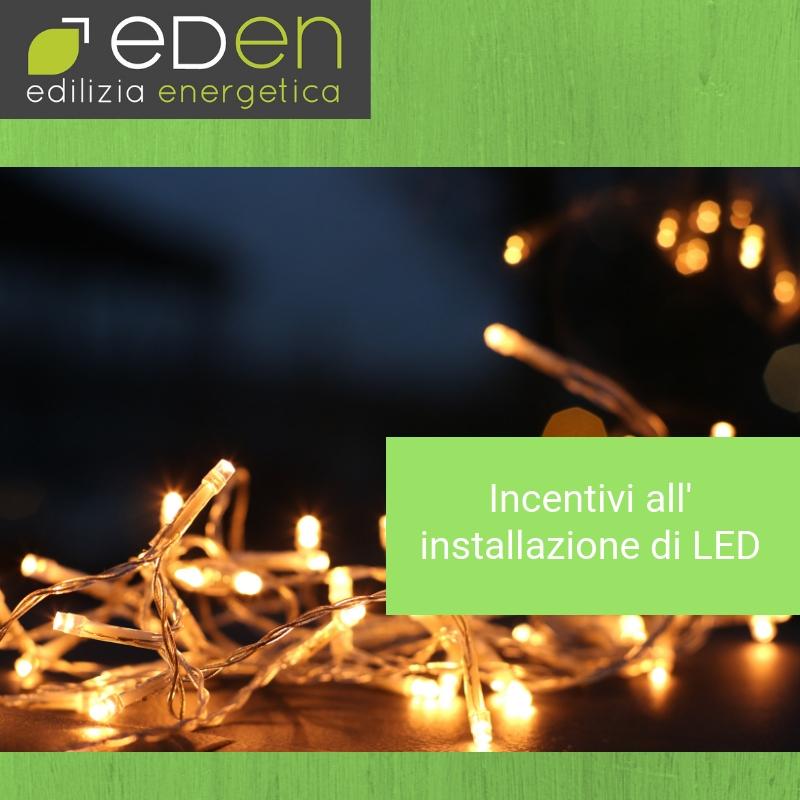 Incentivi all'installazione di LED: i Certificati Bianchi
