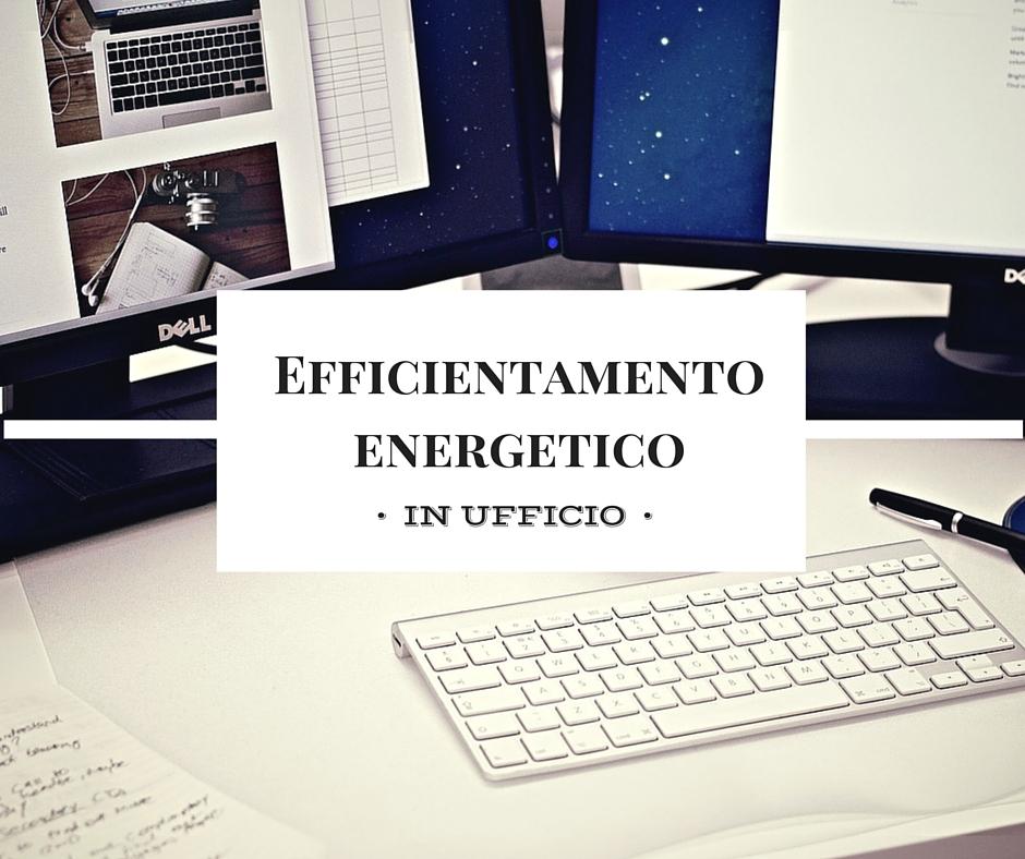 Efficientamento energetico in ufficio