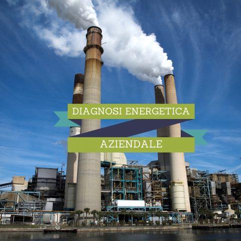 DIAGNOSI ENERGETICA AZIENDALE