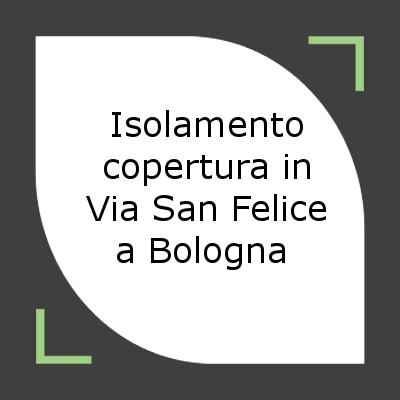 isolamento copertura tetto Bologna
