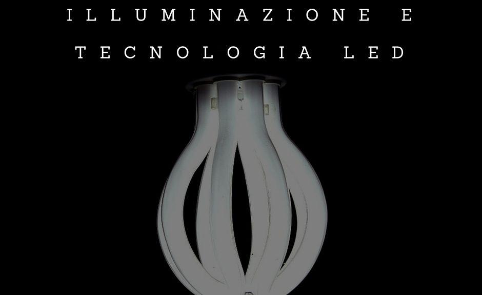 Qualita illuminazione e tecnologia LED